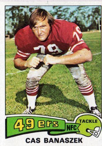 Cas Banaszek SAN FRANCISCO 49ers Cas Banaszek 248 TOPPS 1975 NFL American