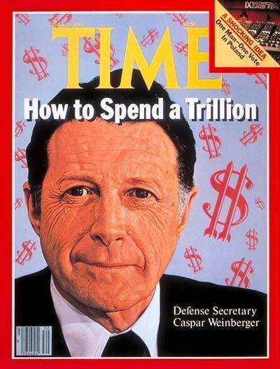 Caspar Weinberger TIME Magazine Cover Caspar Weinberger July 27 1981
