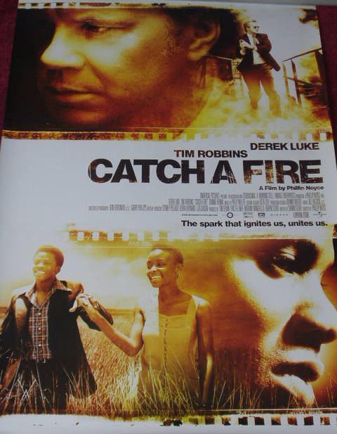 Catch a Fire (film) CATCH A FIRE 2006