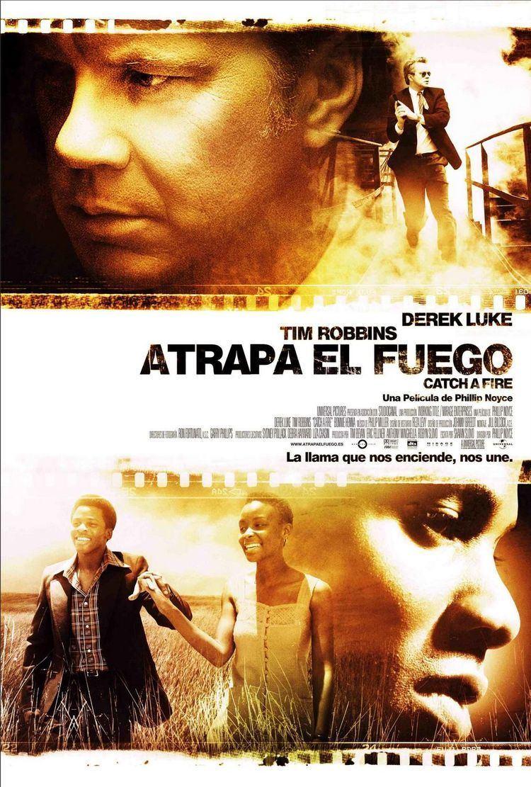 Catch a Fire (film) Catch a Fire Movie Poster 3 of 3 IMP Awards