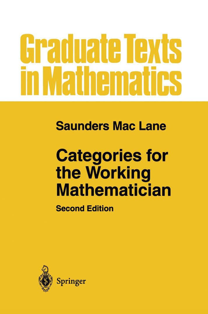 Categories for the Working Mathematician t2gstaticcomimagesqtbnANd9GcQGcBfEEbaPPQncM9