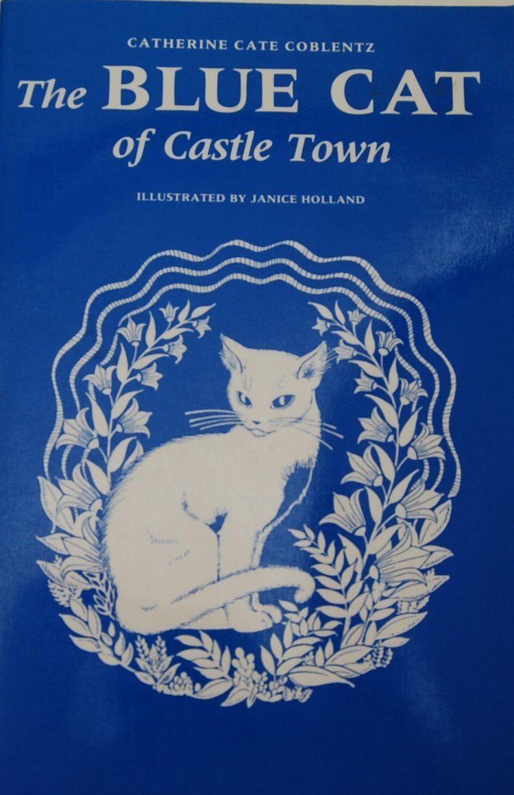 Catherine Cate Coblentz The Blue Cat of Castle Town Catherine Cate Coblentz 9780914378051