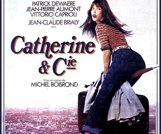 Catherine et Compagnie Catherine et cie Le film