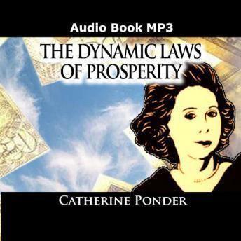 Catherine Ponder Listen to Dynamic Laws of Prosperity by Catherine Ponder