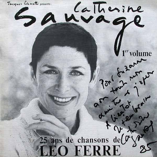 Catherine Sauvage 25 ANS DE CHANSONS DE LEO FERRE VOL 1 DEDICACE de