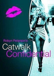 Catwalk Confidential httpsuploadwikimediaorgwikipediaenthumb6