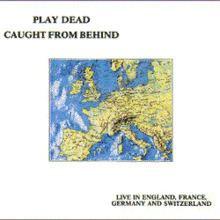 Caught from Behind: Live in England, France, Germany, and Switzerland httpsuploadwikimediaorgwikipediaenthumb6
