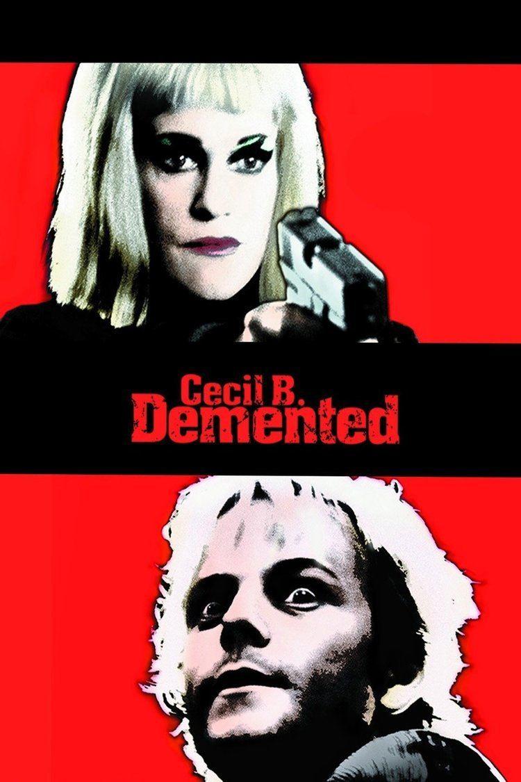 Cecil B. Demented wwwgstaticcomtvthumbmovieposters25572p25572