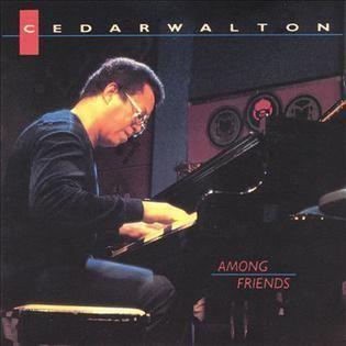 Cedar Walton Among Friends Cedar Walton album Wikipedia