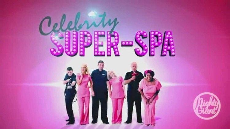 Celebrity Super Spa Celebrity Super Spa YouTube
