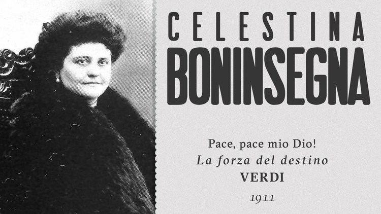 Celestina Boninsegna Celestina Boninsegna Pace mio Dio La forza del destino 1911