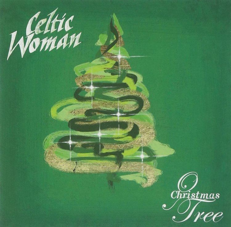 Celtic Woman: O Christmas Tree httpss10postimgorgd1i6p5ckpcelticwomanchr