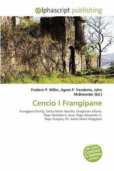 Cencio I Frangipane Cencio I Frangipane Buy Cencio I Frangipane by miller frederic p