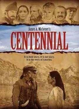 Centennial (miniseries) Centennial miniseries Wikipedia