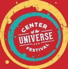 Center of the Universe Festival httpsuploadwikimediaorgwikipediaenthumb6