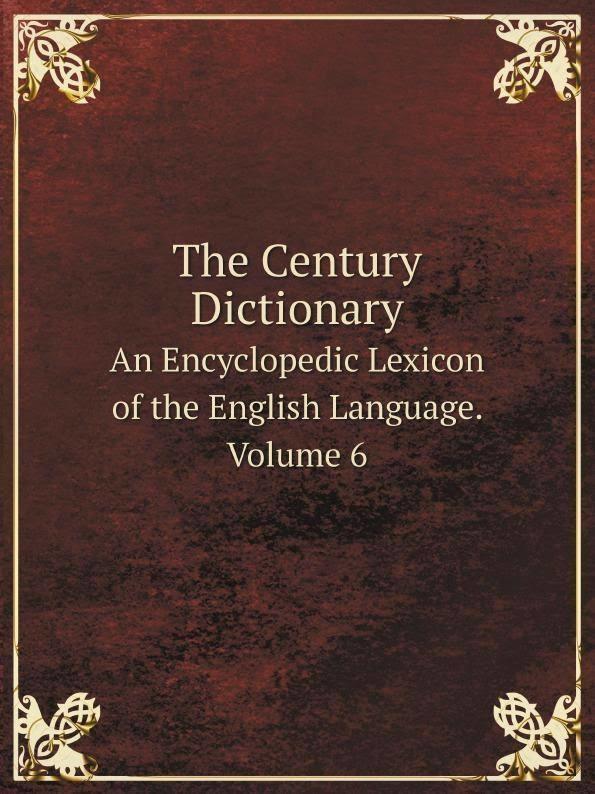Century Dictionary t1gstaticcomimagesqtbnANd9GcRMMxbALd7qHkA3YN
