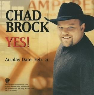 Chad Brock Yes Chad Brock song Wikipedia the free encyclopedia