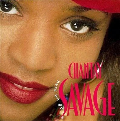 Chantay Savage What Ever Happened to Chantay Savage Soul In Stereo