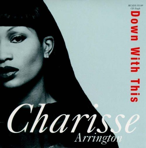 Charisse Arrington Down With This Charisse Arrington Songs Reviews Credits AllMusic