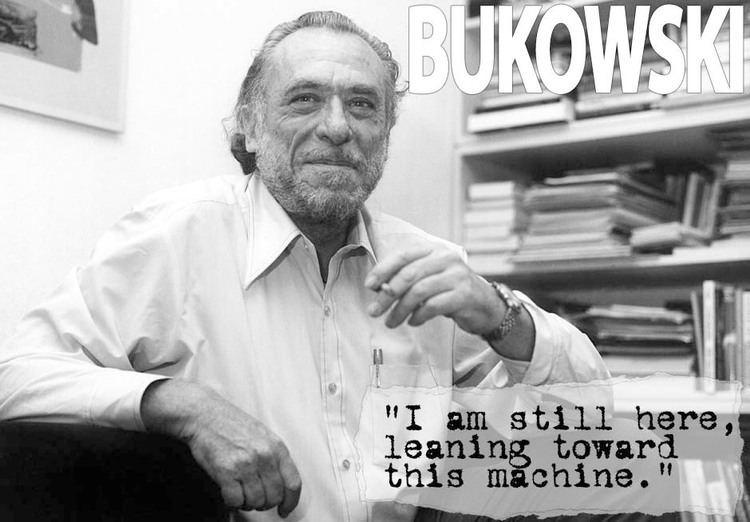 Charles Bukowski LeaningTowardThisMachinejpg