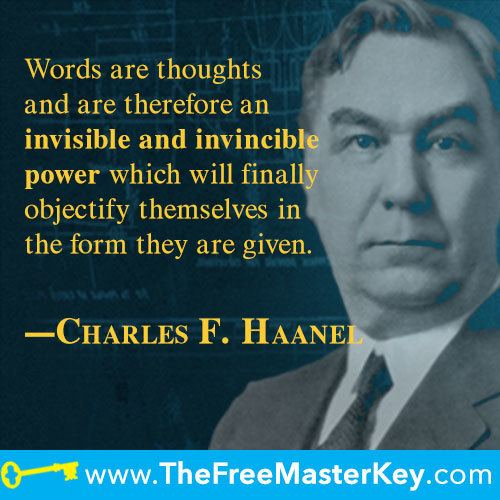 Charles F. Haanel Charles F Haanel Shareable QuoteImage Gallery The