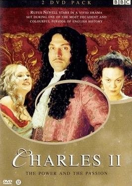 Charles II: The Power and the Passion httpsuploadwikimediaorgwikipediaen77dCha