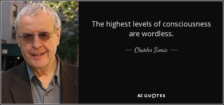 Charles Simic TOP 25 QUOTES BY CHARLES SIMIC AZ Quotes