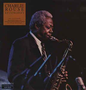 Charlie Rouse Charlie Rouse Epistrophy The Last Concert Vinyl LP Album at