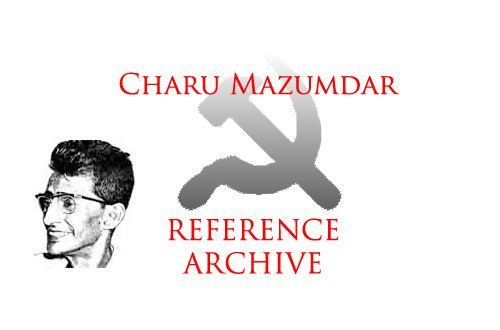 Charu Majumdar Charu Mazumdar