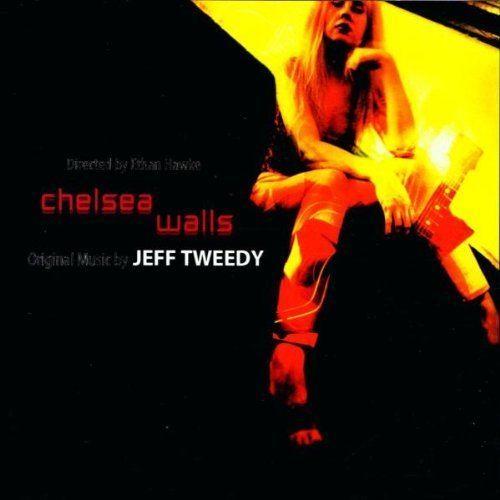 Chelsea Walls Jeff Tweedy Chelsea Walls Amazoncom Music