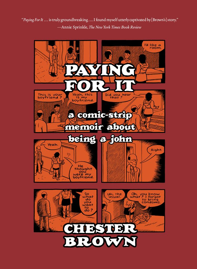 Chester Brown Chester Brown Drawn Quarterly
