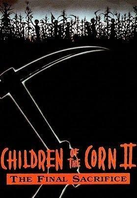 Children of the Corn II: The Final Sacrifice Children of the Corn II The Final Sacrifice 1992 YouTube