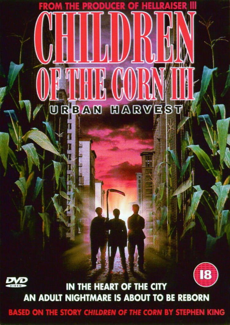Children of the Corn III: Urban Harvest Children of the Corn III Urban Harvest Misantropey