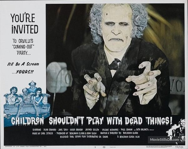 Children Shouldn't Play with Dead Things Shouldnt Play with Dead Things Lobby card