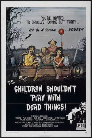 Children Shouldn't Play with Dead Things t1gstaticcomimagesqtbnANd9GcQzXxXBFkt1UyZkrv
