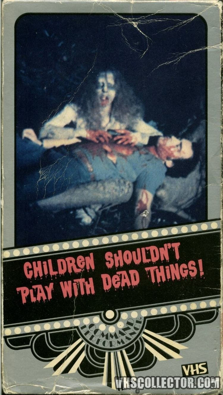 Children Shouldn't Play with Dead Things Children Shouldnt Play With Dead Things VHSCollectorcom Your
