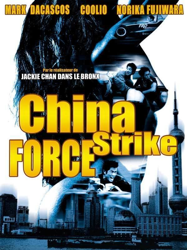China Strike Force China Strike Force Review Trailer Teaser Poster DVD Bluray