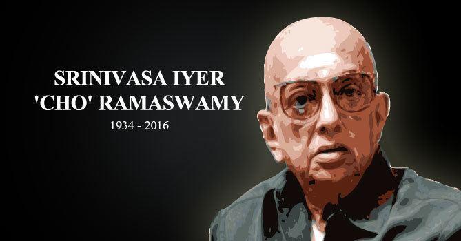 Cho Ramaswamy Cho Ramaswamy The Indian Satirist My India