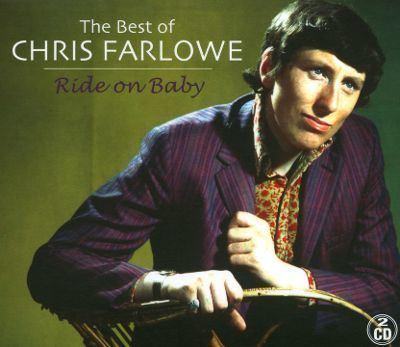 Chris Farlowe The Best of Chris Farlowe Ride on Baby Chris Farlowe
