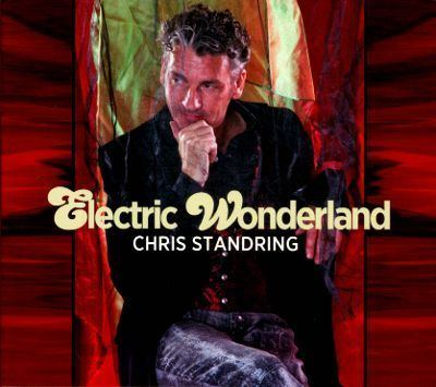 Chris Standring Electric Wonderland Chris Standring Songs Reviews