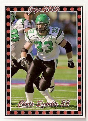 Chris Szarka Chris Szarka CFL card 2006 Jogo Pro Player 58 Saskatchewan