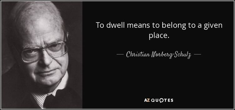 Christian Norberg-Schulz QUOTES BY CHRISTIAN NORBERGSCHULZ AZ Quotes