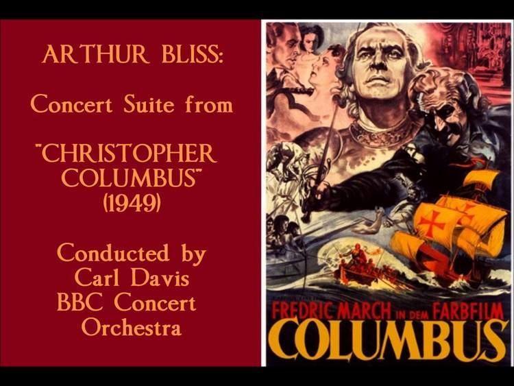 Christopher Columbus (1949 film) Arthur Bliss Concert Suite from Christopher Columbus 1949 YouTube
