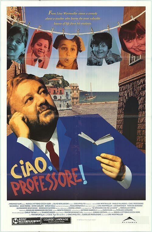 Ciao, Professore! Ciao Professore movie posters at movie poster warehouse moviepostercom
