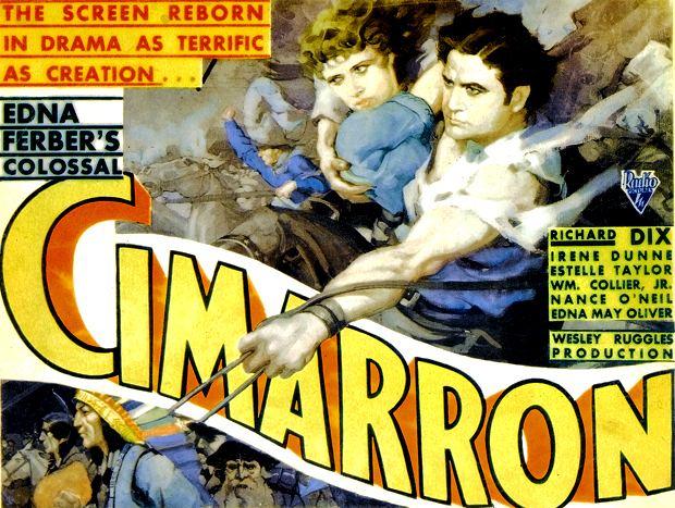 Cimarron (1931 film) Cimarron Did You See That One