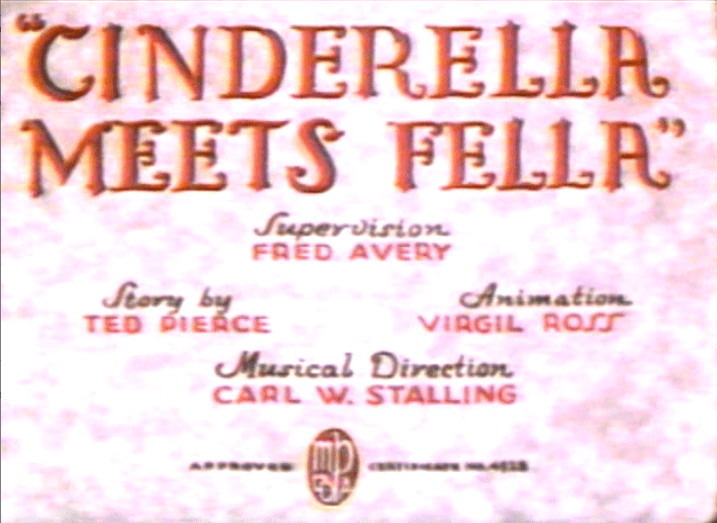 Cinderella Meets Fella Likely Looney Mostly Merrie 209 Cinderella Meets Fella 1938