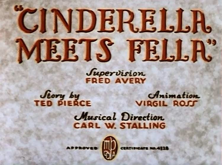 Cinderella Meets Fella Supervised By Fred Avery Tex Averys Warner Brothers Cartoons No