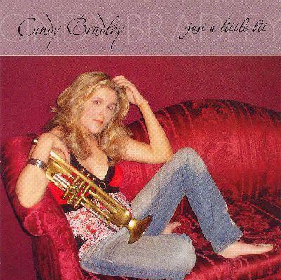 Cindy Bradley Just A Little Bit Cindy Bradley Songs Reviews