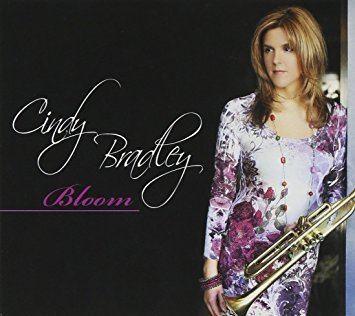 Cindy Bradley CINDY BRADLEY Bloom Amazoncom Music