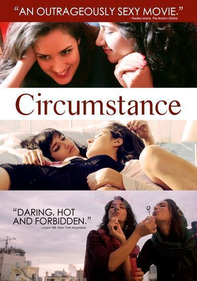 Circumstance (2011 film) Situation Location Context Foreign Influence